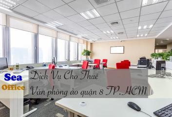Dịch vụ cho thuê văn phòng ảo tại Quận 8 TPHCM